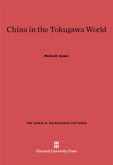 Cover: China in the Tokugawa World, from Harvard University Press