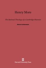 Cover: Henry More: The Rational Theology of a Cambridge Platonist