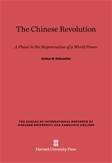 Cover: The Chinese Revolution: A Phase in the Regeneration of a World Power