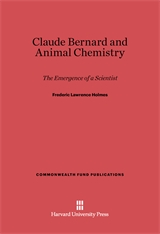 Cover: Claude Bernard and Animal Chemistry