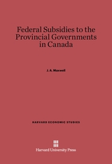 Cover: Federal Subsidies to the Provincial Governments in Canada