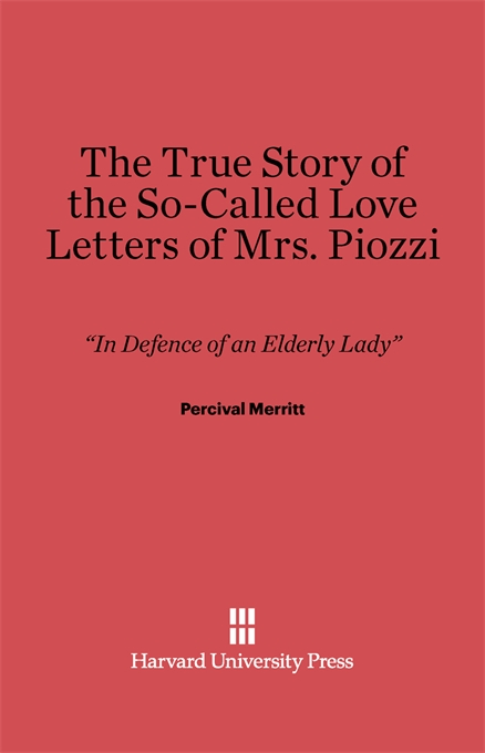 Cover: The True Story of the So-Called Love Letters of Mrs. Piozzi:
