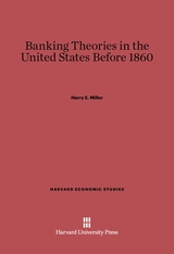 Cover: Banking Theories in the United States before 1860 in E-DITION