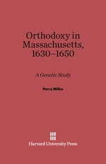 Cover: Orthodoxy in Massachusetts, 1630–1650: A Genetic Study