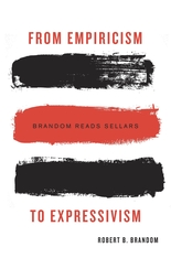 Cover: From Empiricism to Expressivism: Brandom Reads Sellars, by Robert B. Brandom, from Harvard University Press