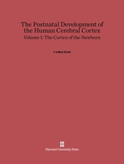 Cover: The Postnatal Development of the Human Cerebral Cortex, Volume 1: The Cortex of the Newborn