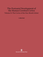 Cover: The Postnatal Development of the Human Cerebral Cortex, Volume 2: The Cortex of the One-Month Infant