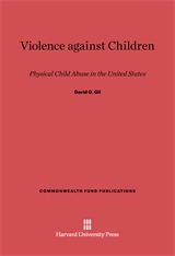 Cover: Violence against Children: Physical Child Abuse in the United States