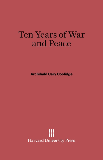 Cover: Ten Years of War and Peace, from Harvard University Press