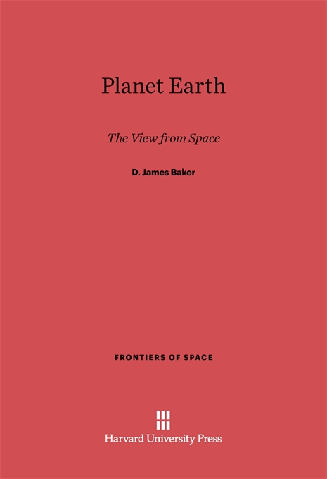 Cover: Planet Earth: The View from Space, from Harvard University Press