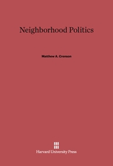 Cover: Neighborhood Politics