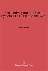 Cover: Productivity and the Social System—The USSR and the West