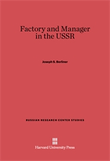 Cover: Factory and Manager in the USSR