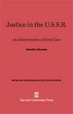 Cover: Justice in the U.S.S.R: An Interpretation of the Soviet Law, Revised Edition, Enlarged