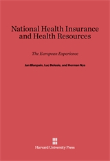 Cover: National Health Insurance and Health Resources: The European Experience