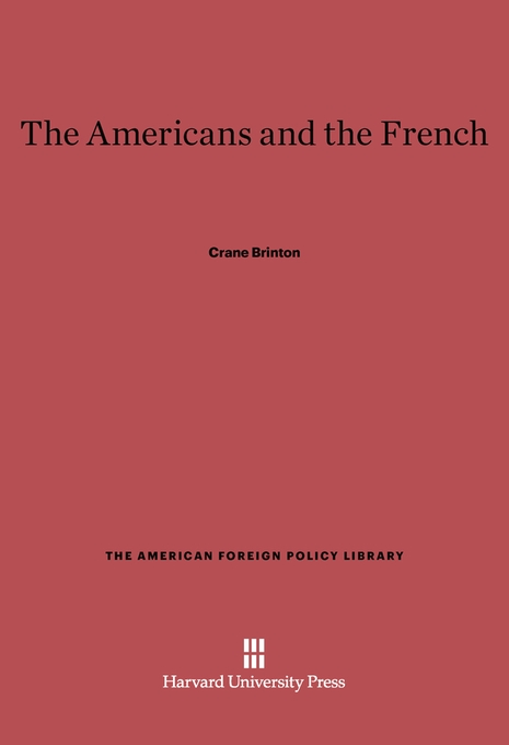 Cover: The Americans and the French, from Harvard University Press