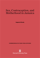 Cover: Sex, Contraception, and Motherhood in Jamaica