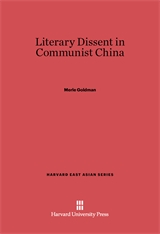 Cover: Literary Dissent in Communist China