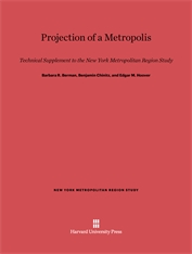 Cover: Projection of a Metropolis: Technical Supplement to the New York Metropolitan Region Study