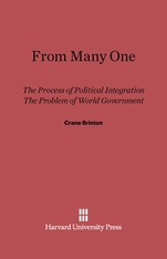 Cover: From Many One: The Process of Political Integration and the Problem of World Government
