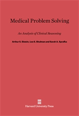 Cover: Medical Problem Solving: An Analysis of Clinical Reasoning