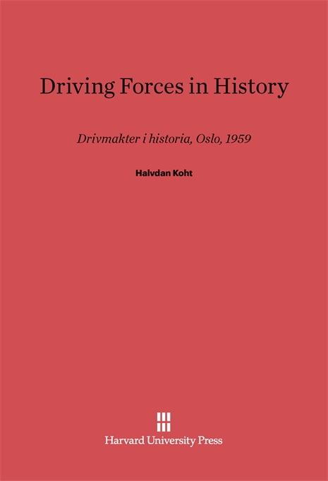 Cover: Driving Forces in History, from Harvard University Press