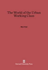 Cover: The World of the Urban Working Class