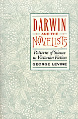 Cover: Darwin and the Novelists: Patterns of Science in Victorian Fiction