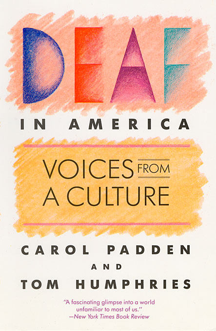 Cover: Deaf in America: Voices from a Culture, from Harvard University Press