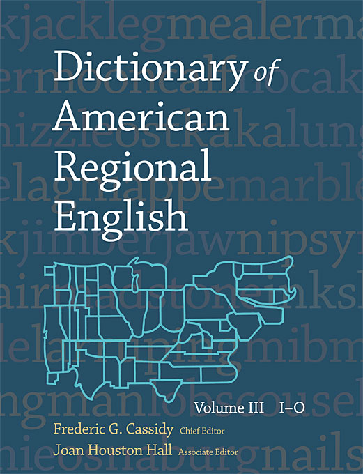 Cover: Dictionary of American Regional English, Volume III: I-O, from Harvard University Press