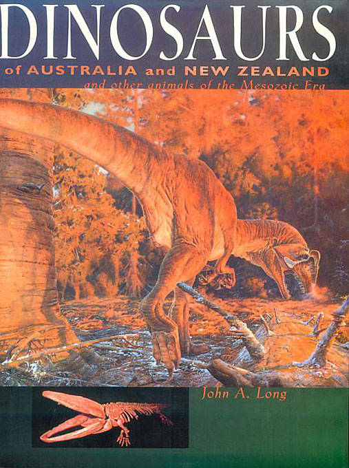 Cover: Dinosaurs of Australia and New Zealand and Other Animals of the Mesozoic Era, from Harvard University Press
