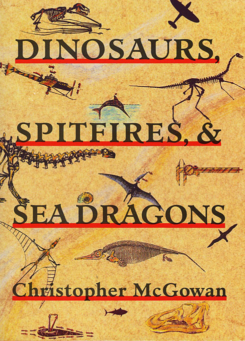 Cover: Dinosaurs, Spitfires, and Sea Dragons, from Harvard University Press