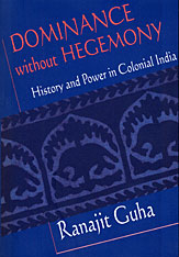 Cover: Dominance without Hegemony: History and Power in Colonial India