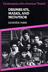 Cover: Drumbeats, Masks, and Metaphor: Contemporary Afro-American Theatre