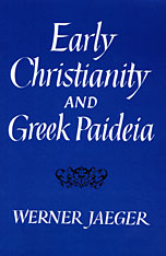 Cover: Early Christianity and Greek Paideia in PAPERBACK