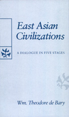Cover: East Asian Civilizations: A Dialogue in Five Stages
