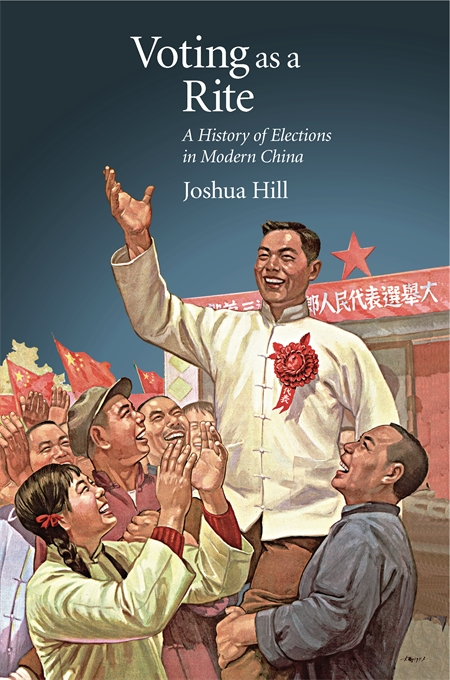 Cover: Voting as a Rite: A History of Elections in Modern China, from Harvard University Press