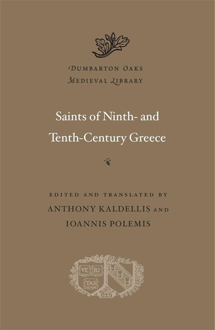 Cover: Saints of Ninth- and Tenth-Century Greece, from Harvard University Press