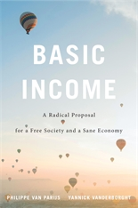 Cover: Basic Income: A Radical Proposal for a Free Society and a Sane Economy