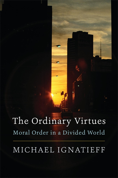 Cover: The Ordinary Virtues: Moral Order in a Divided World, from Harvard University Press