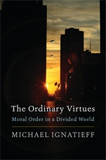 Cover: The Ordinary Virtues: Moral Order in a Divided World