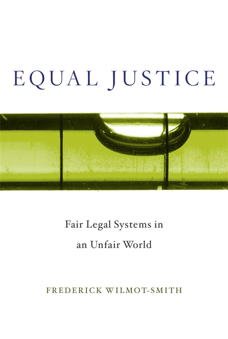 Cover: Equal Justice: Fair Legal Systems in an Unfair World, from Harvard University Press