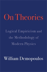 Cover: On Theories: Logical Empiricism and the Methodology of Modern Physics