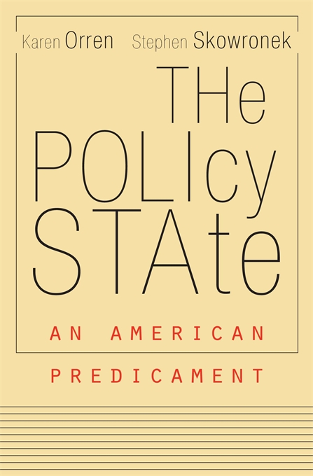 Cover: The Policy State: An American Predicament, from Harvard University Press