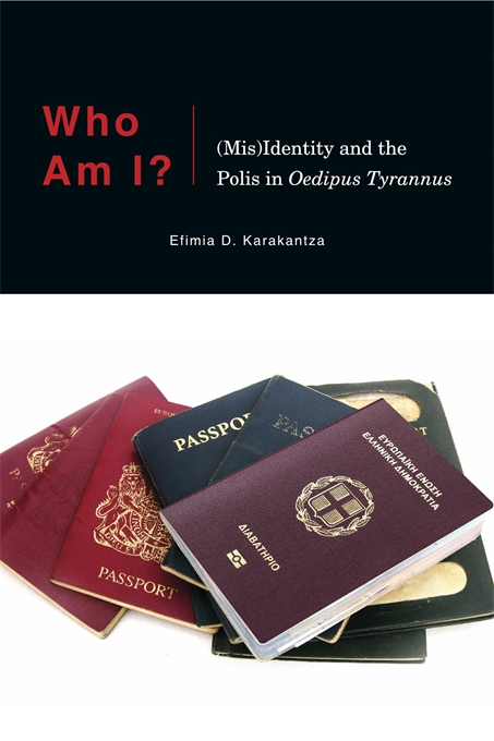 Cover: Who Am I?: (Mis)Identity and the Polis in <i>Oedipus Tyrannus</i>, from Harvard University Press