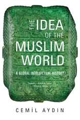 Cover: The Idea of the Muslim World in PAPERBACK
