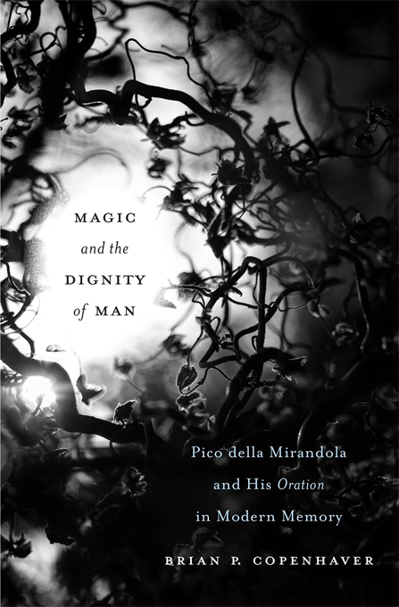 Cover: Magic and the Dignity of Man: Pico della Mirandola and His <i>Oration</i> in Modern Memory, from Harvard University Press