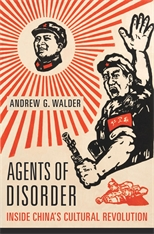 Cover: Agents of Disorder: Inside China's Cultural Revolution