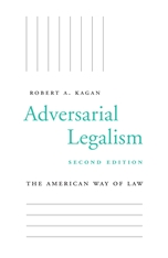 Cover: Adversarial Legalism: The American Way of Law, Second Edition