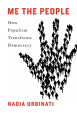 Cover: Me the People: How Populism Transforms Democracy
